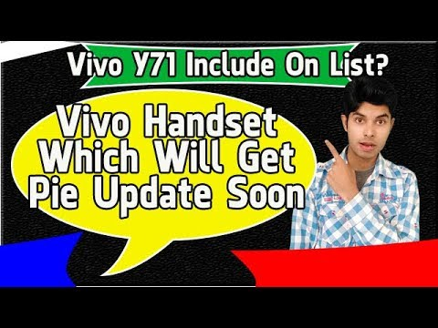 Vivo Y71 Include on List? | Vivo Handset Which Will be Get Pie Update [Hindi]