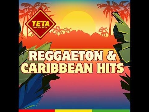 Reggaeton & Caribbean Hits by TETA