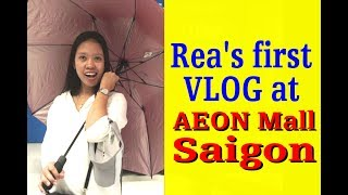 Rea S First Vlog Aeon Mall Saigon Vietnam Let S See What Happens
