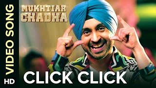 Click Click | Video Song | Mukhtiar Chadha | Diljit Dosanjh