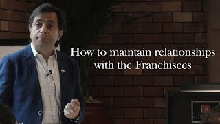 Franchise Management Series by (How to maintain relationships)