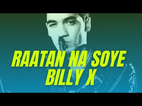 Billy X - Raatan Na Soye ft. Akash Sam - Official Music Video