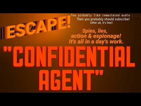 "Berry Kroeger is a ""Confidential Agent"" • Cold-War Thriller! • [remastered] • Best of ESCAPE!"