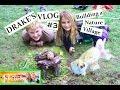 Drake Vlog #3 - Nature Village ~ Mud + rocks + worms + water + wood chips + garden = Fun Fun Fun
