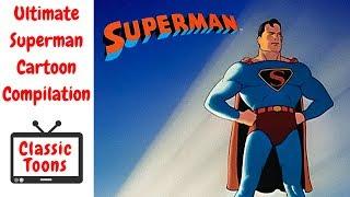 Ultimate Superman Cartoon Compilation (1941) (Remastered HD)