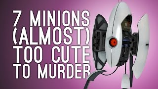 7 Evil Minions You Found Too Adorable to Murder, Almost