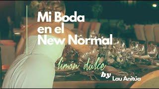 Mi Boda en el New Normal | Mis top 5 en consejos