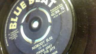nobody else - owen grey with the jets - bluebeat 1962