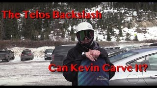 The Telos Back Slash: Can Kevin Carve It