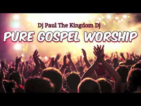 PURE GOSPEL WORSHIP MIX (OVER 1 HR INSPIRATIONAL/PRAISE & WORSHIP MUSIC)