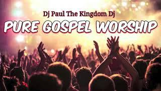 PURE GOSPEL WORSHIP MIX (OVER 1 HR INSPIRATIONAL/PRAISE & WORSHIP MUSIC)