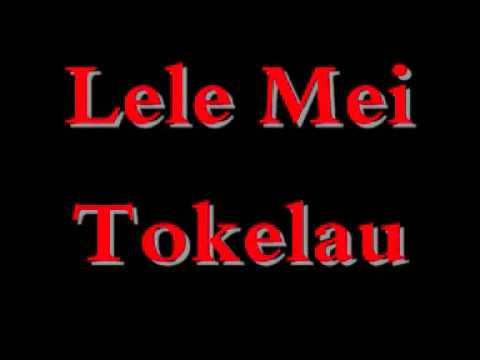 Tongan - Lele Mei Tokelau