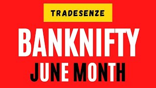 Profit of Rupees 53960  in 1 lot BankNifty in June 2020 through TradeSenze
