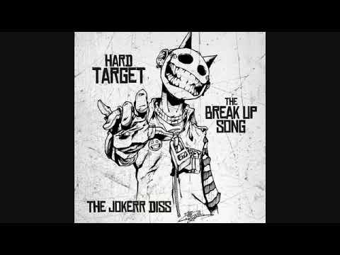 Break Up Song (The Jokker Diss) Hard Target