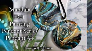 How to Paint Dot Mandalas #53 Mini Fluid Art Pendant for Dot Artists - Pendant Series #4