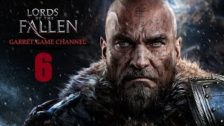 Lords of the Fallen. 6 серия. Земли рогаров.