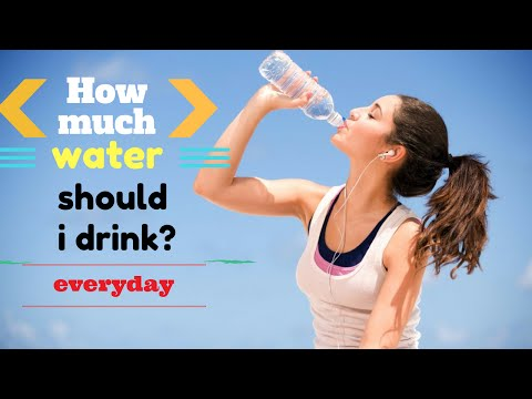 How Much Water Should Drink Everyday