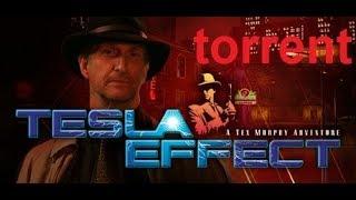 Tesla Effect: A Tex Murphy Adventure  pc  Torrent Download