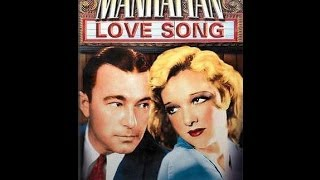 """Manhattan Love Song"" 1934 Classic Movie with Robert Armstrong & Dixie Lee"