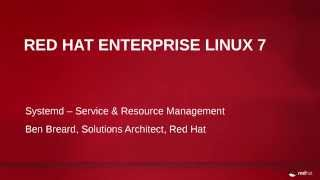Systemd Service & Resource Management in Red Hat Enterprise Linux