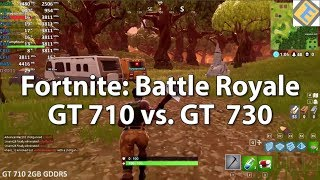 Fortnite: Battle Royale GeForce GT 710 vs. GT 730 - Gameplay Benchmark Test