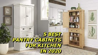 Best Pantry Cabinets for Kitchen
