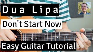 How To Play / Dua Lipa - Don't Start Now / Easy Guitar Tutorial / Chords & Strumming
