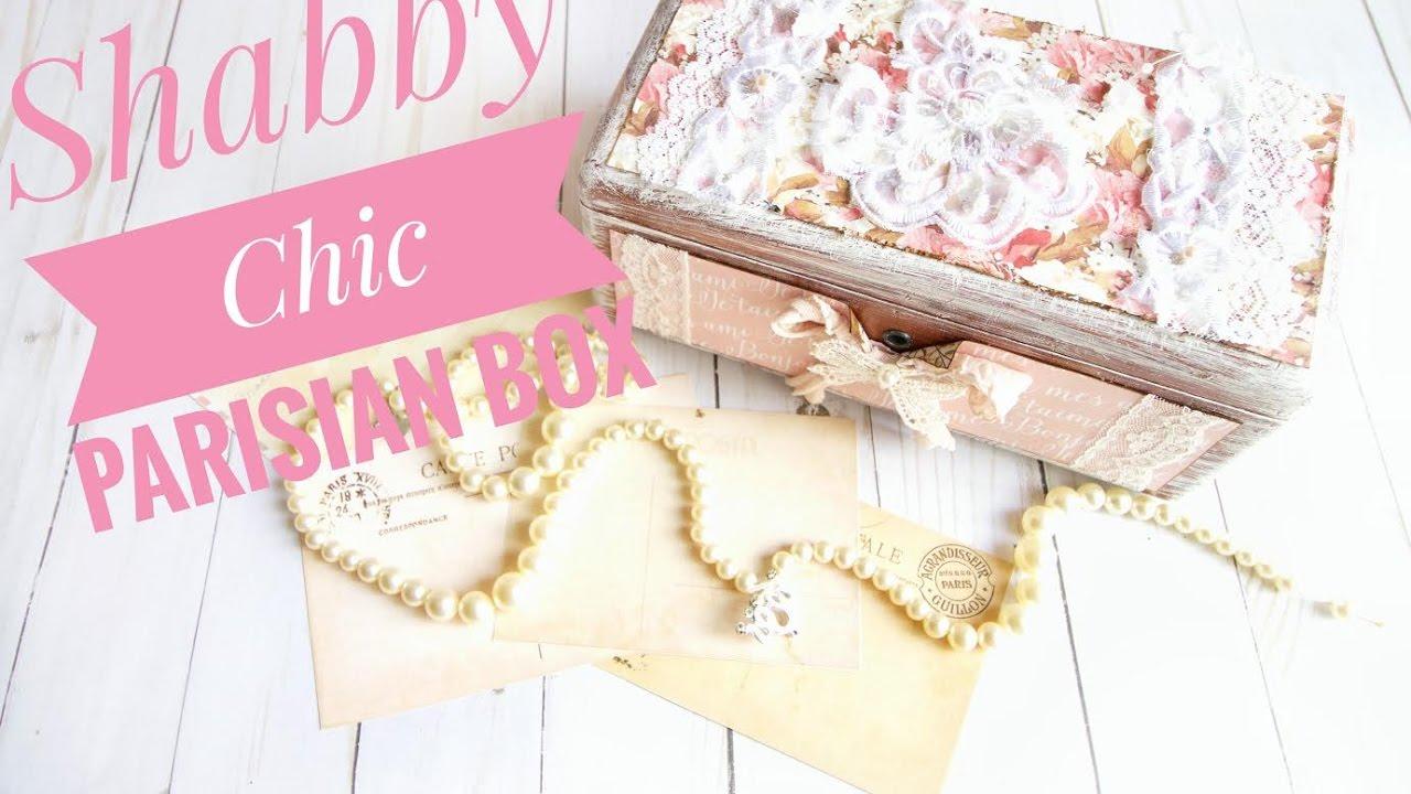 Parisian Wood Box - Shabby Chic - YouTube