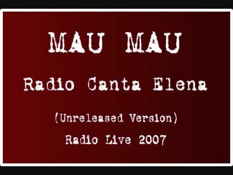 MAU MAU - Radio Canta Elèna (Unreleased Live)