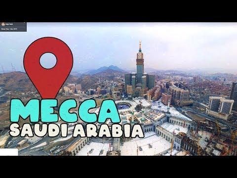 Let's Virtually Explore Mecca In Saudi Arabia!