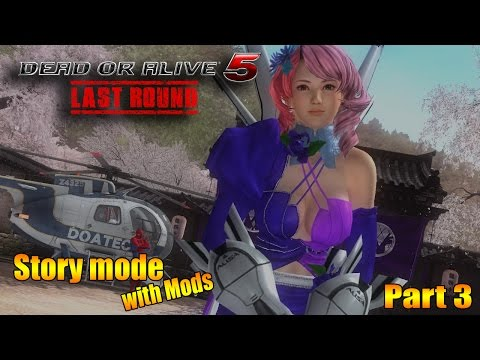 Dead or Alive 5 Last Round   Story mode with mods pt 3
