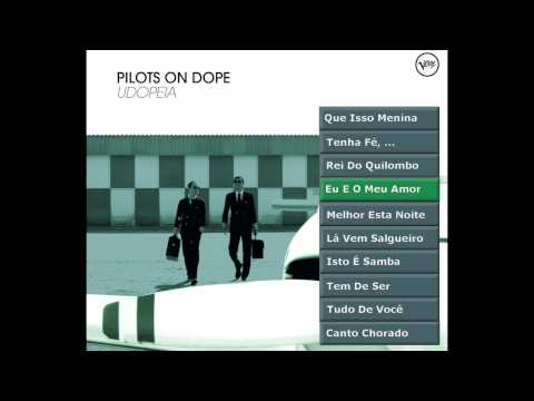 Pilots On Dope - Udopeia (offical Album Player)