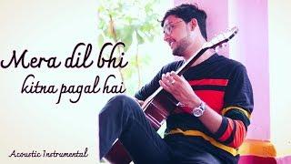 mera-dil-bhi-kitna-pagal-hai-acoustic-instrumental-kumar-sanualka-yagnik-saajan-golden-melody