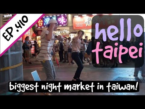 Hello Taipei! Street Performers, Night Markets, And FOOD! | Taiwan Trip Part 7 | EP.410