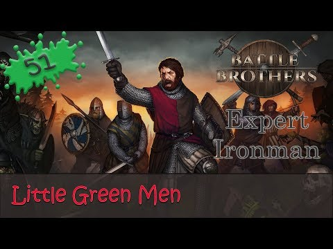 Battle Brothers Expert Ironman 51 - Little Green Men