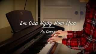 Em Của Ngày Hôm Qua - SƠN TÙNG MT-P | PIANO COVER | AN COONG PIANO