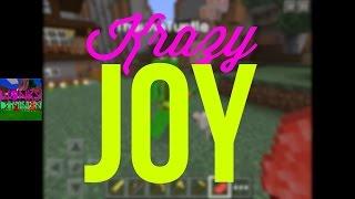 Minecraft PE Let's Play - Krazy Joy