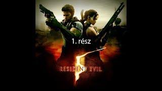 Kezdődhet a csápfej darálás. Resident Evil 5 végigjátszás 1.rész.