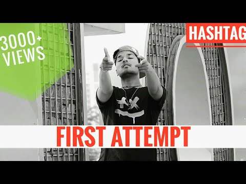 First Attempt-HASHTAG | KOS FINGER | Hindi Rap Song 2019