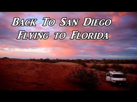Back to San Diego Flying to Florida VanLife