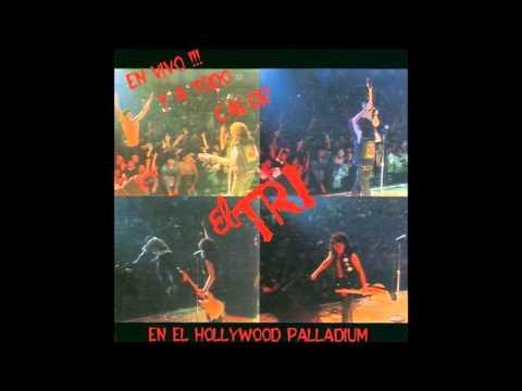 En Vivo en el Hollywood Palladium(Disco comp) - El Tri