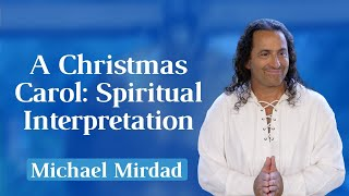 A Christmas Carol: Spiritual Interpretation