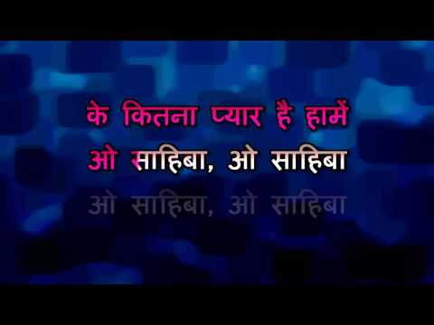 O SAHEBA   DIL HAI TUMHARA   HQ VIDEO LYRICS KARAOKE