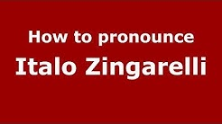 How to pronounce Italo Zingarelli (Italian/Italy) - PronounceNames.com