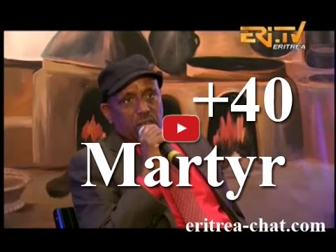Eritrean Merhaba History Interview - Over 40 Martyr - Eritrea TV