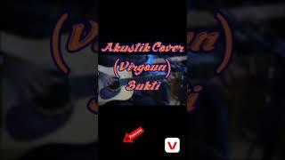 Akustik Cover (Virgoun) Bukti