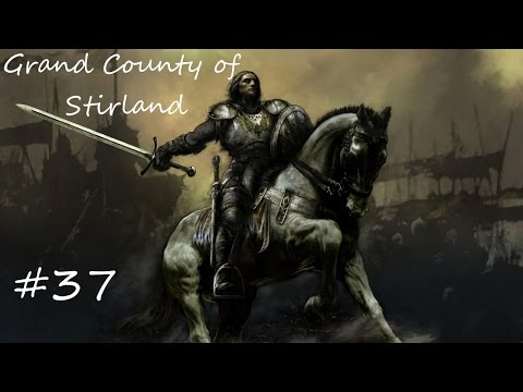 The Grand County of Stirland - Episode #37 - Medieval 2 Total War Call of Warhammer