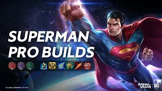 Superman Pro Builds | Advanced Guide - Arena of Valor