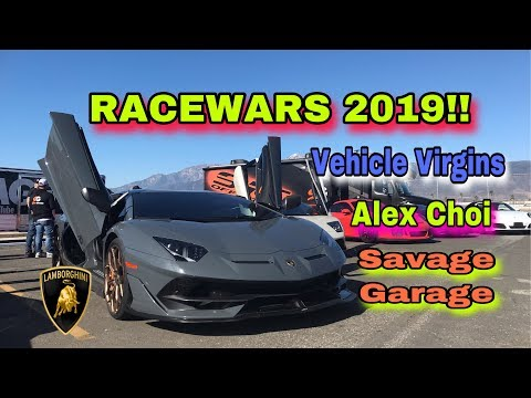 YOUTUBER RACE WARS 11.23.2019 ALEX CHOI SAVAGE GARAGE, VEHICLE VIRGINS,  MONDI, AGX,