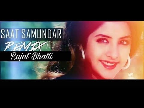 Saat Samundar Paar (Official Remix) - Dj Vicky, Rajat Bhatti - Full Song Video